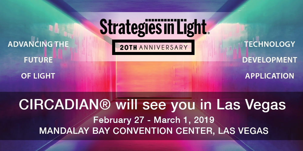 CIRCADIAN Light Will Be Speaking At Strategies in Light Conference in Las Vegas